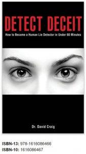 Lies https://www.amazon.com/Detect-Deceit-Become-Detector-Minutes/dp/1616086467